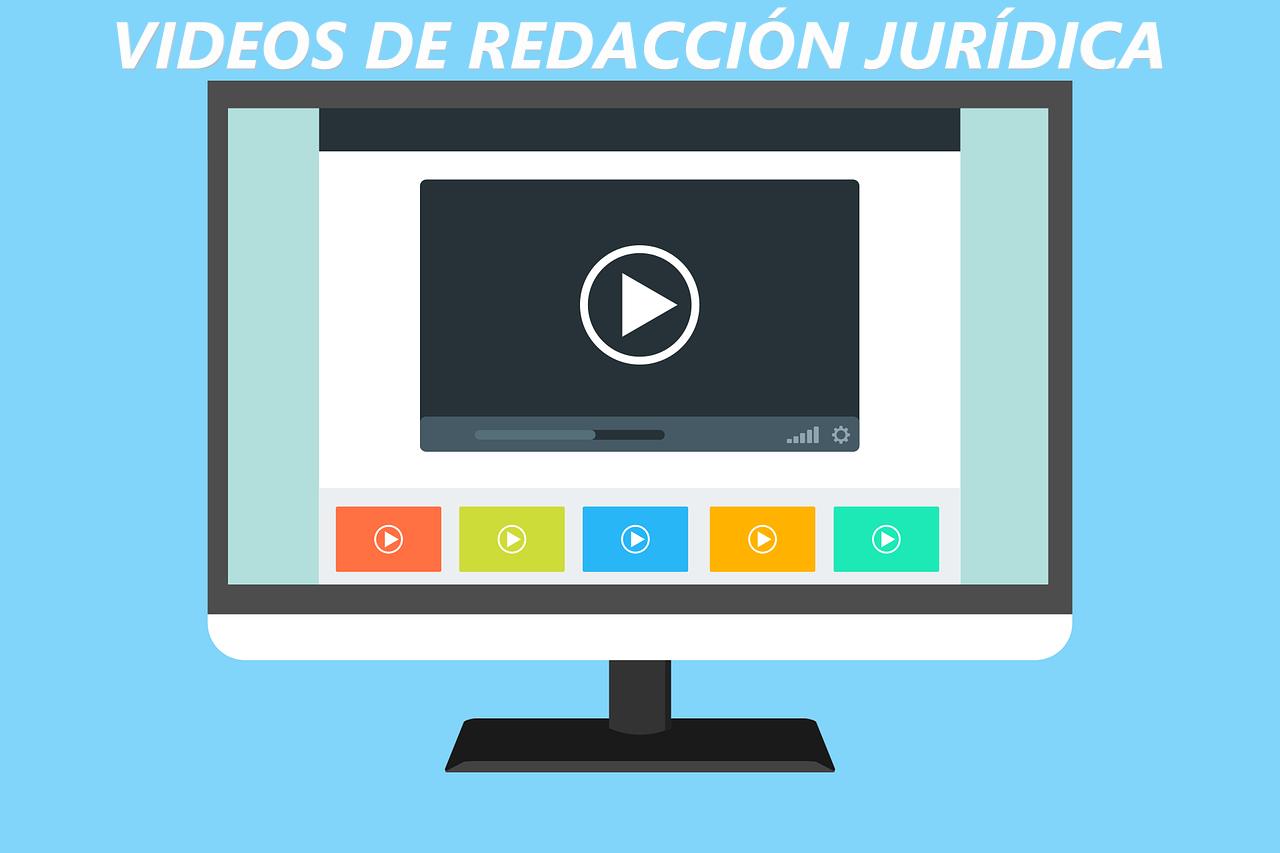 videos de redacción jurídica