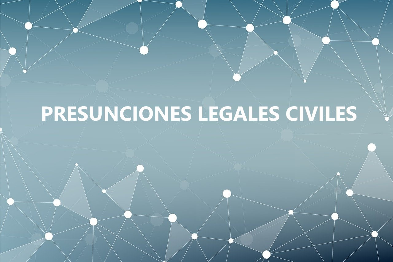 presunciones legales civiles