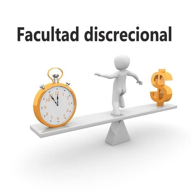 facultad discrecional